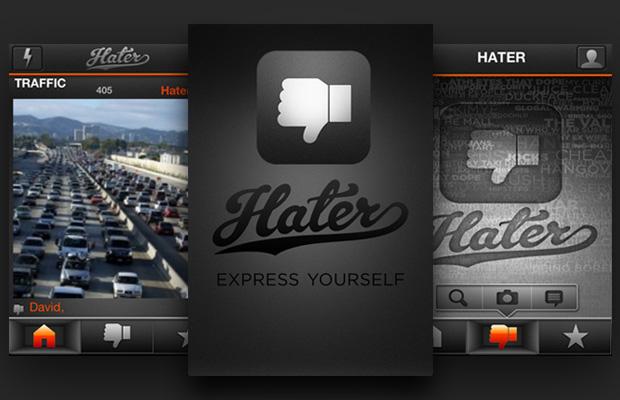 Hater App สำหรับแบ่งปันความไม่ถูกใจ